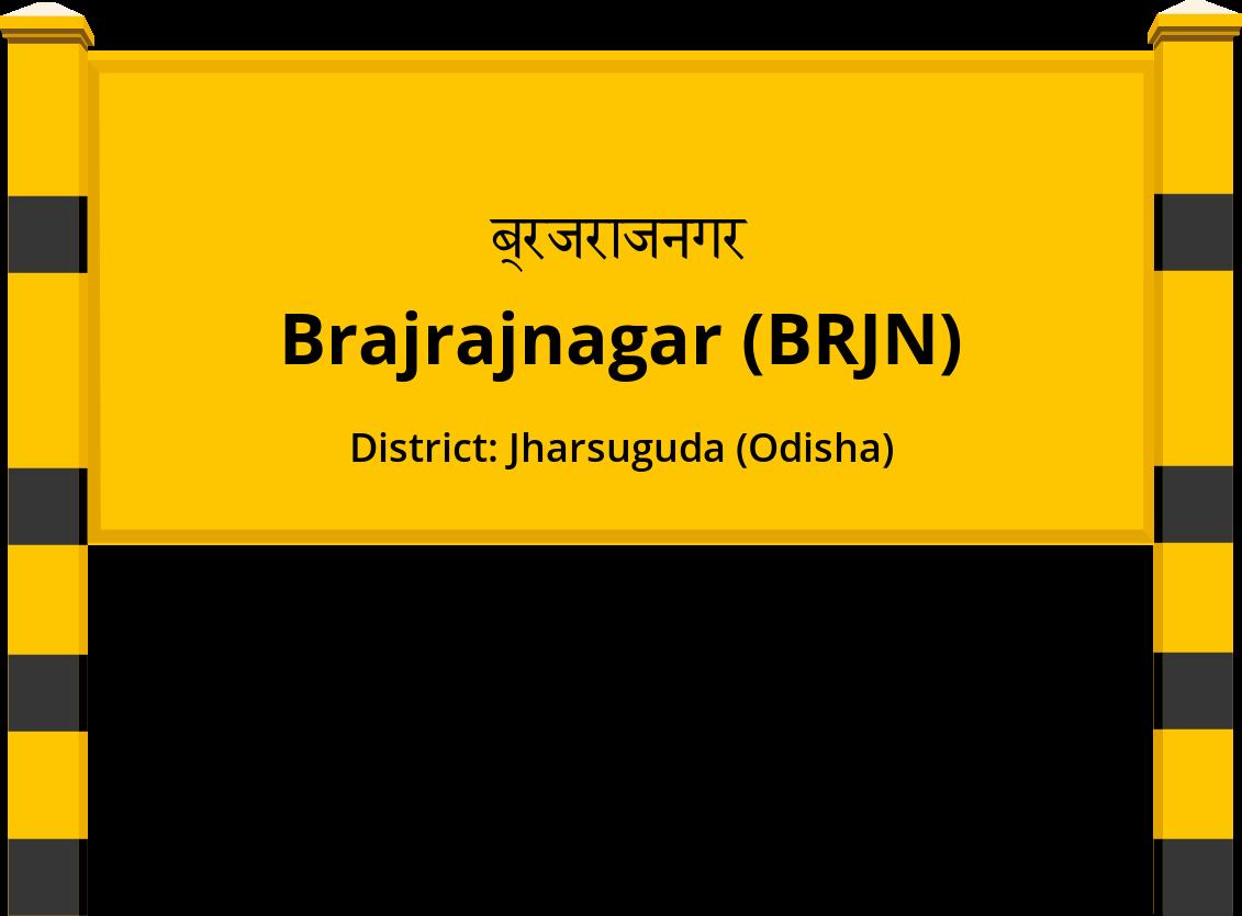 Brajrajnagar (BRJN) Railway Station
