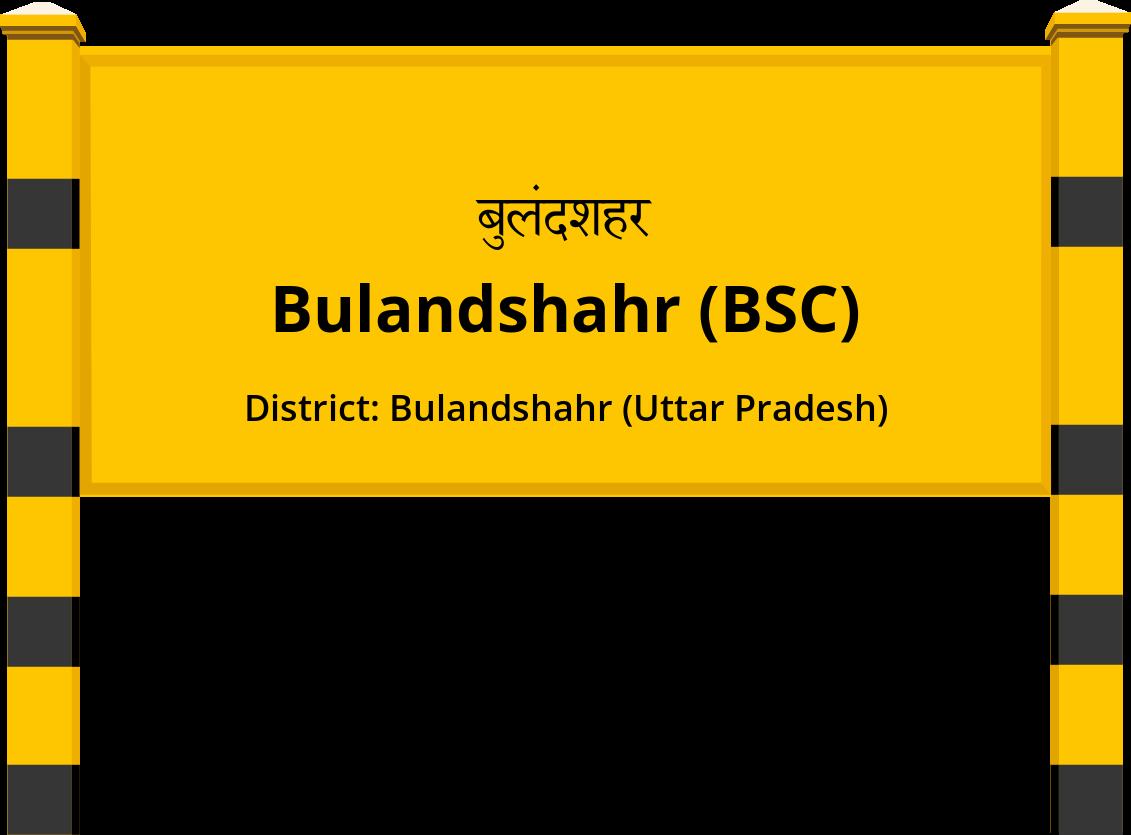 Bulandshahr (BSC) Railway Station