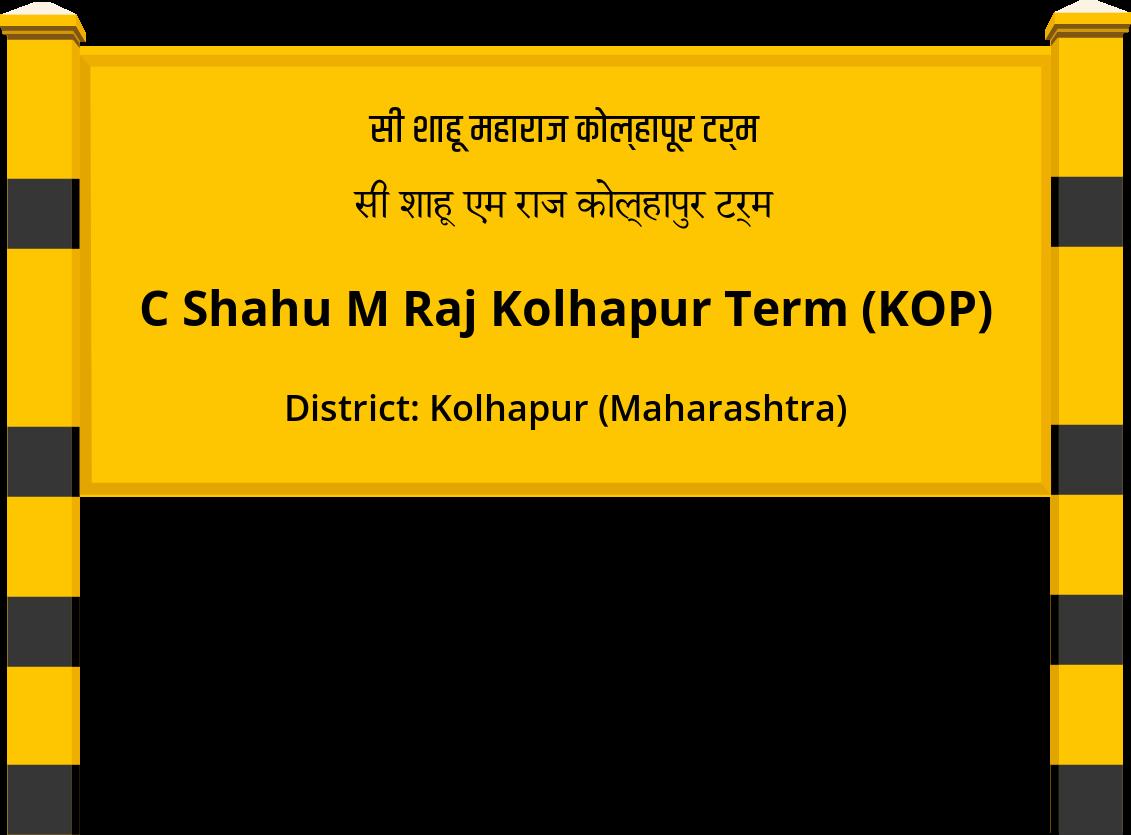 C Shahu M Raj Kolhapur Term (KOP) Railway Station