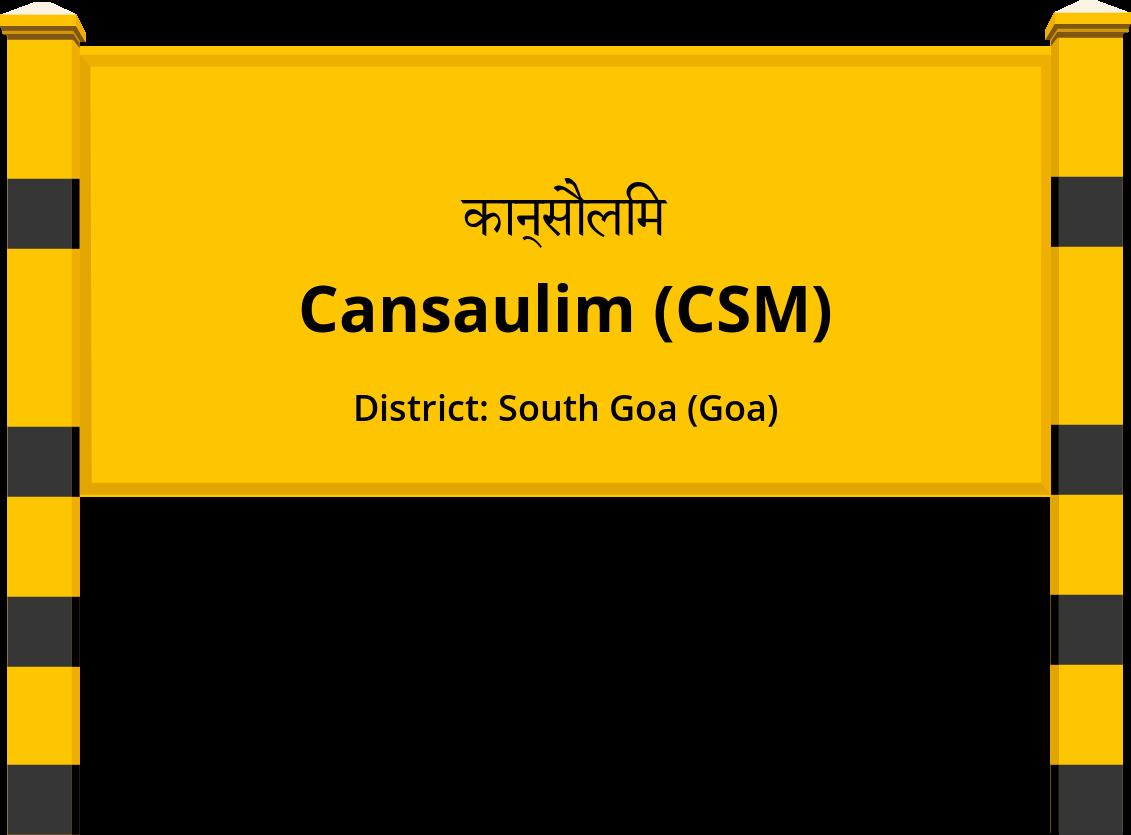 Cansaulim (CSM) Railway Station