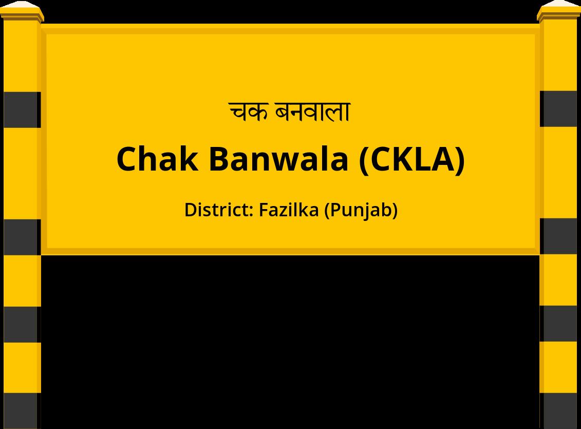 Chak Banwala (CKLA) Railway Station