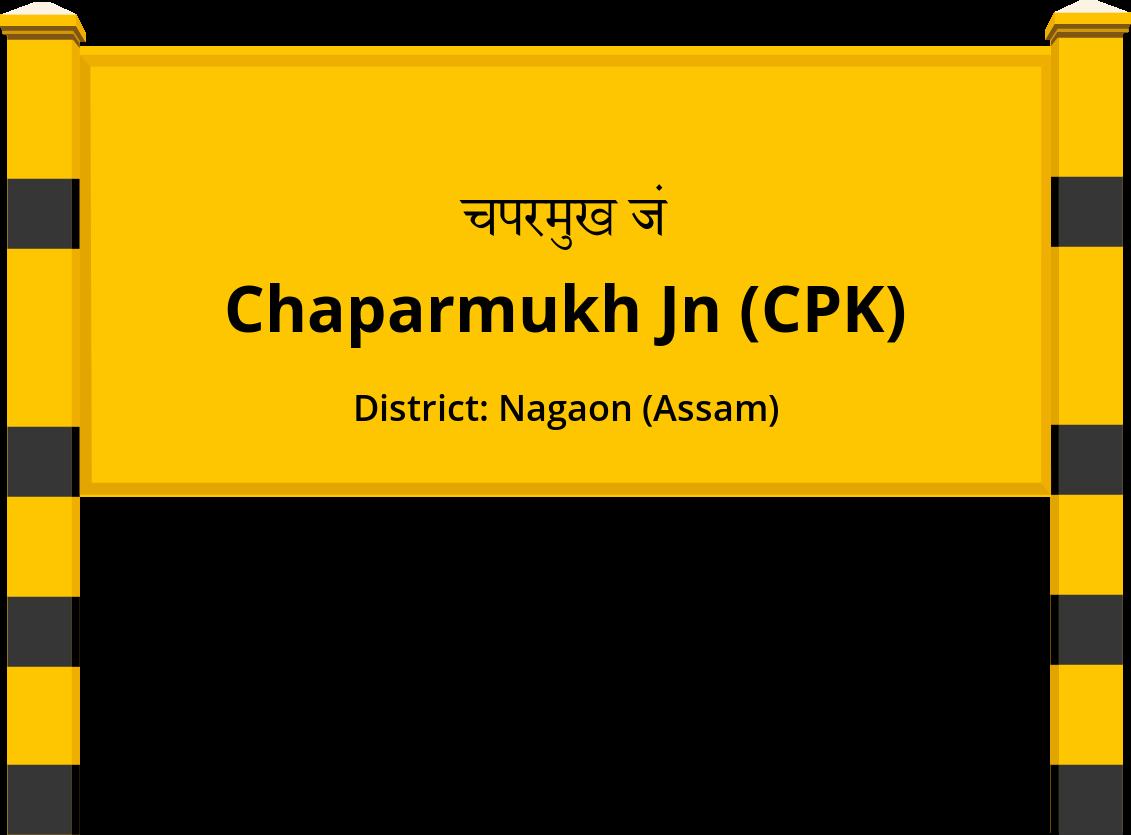 Chaparmukh Jn (CPK) Railway Station