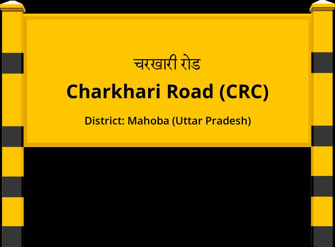 Charkhari Road (CRC) Railway Station