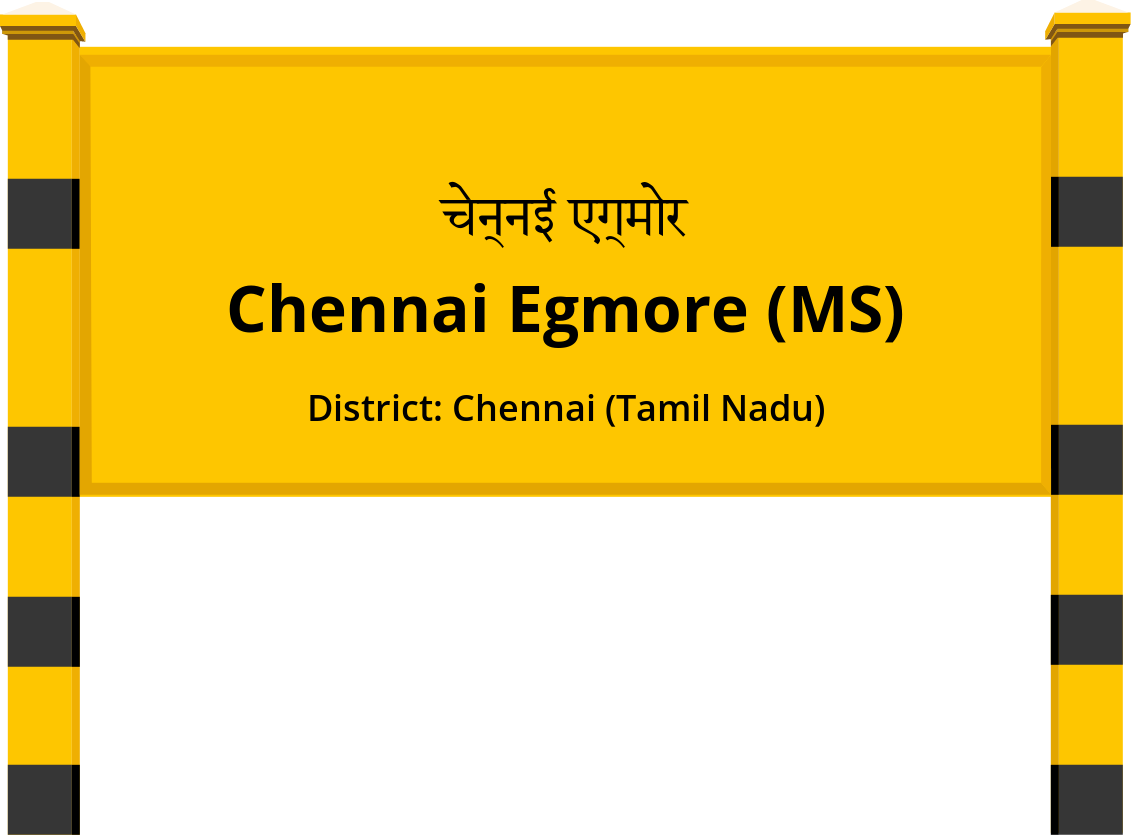 Chennai Egmore (MS) Railway Station