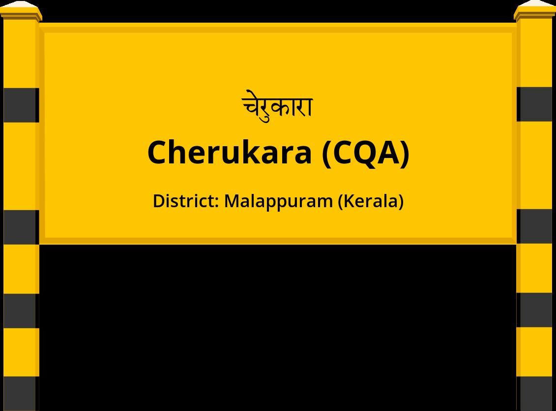 Cherukara (CQA) Railway Station