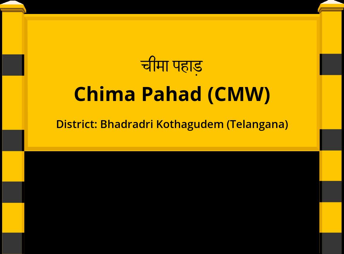 Chima Pahad (CMW) Railway Station