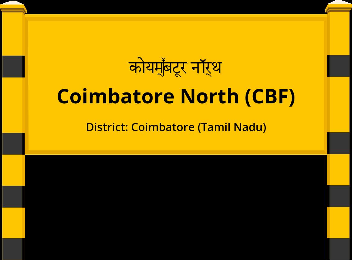 Coimbatore North (CBF) Railway Station