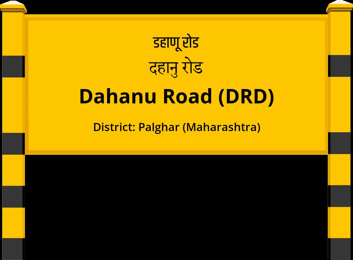 Dahanu Road (DRD) Railway Station