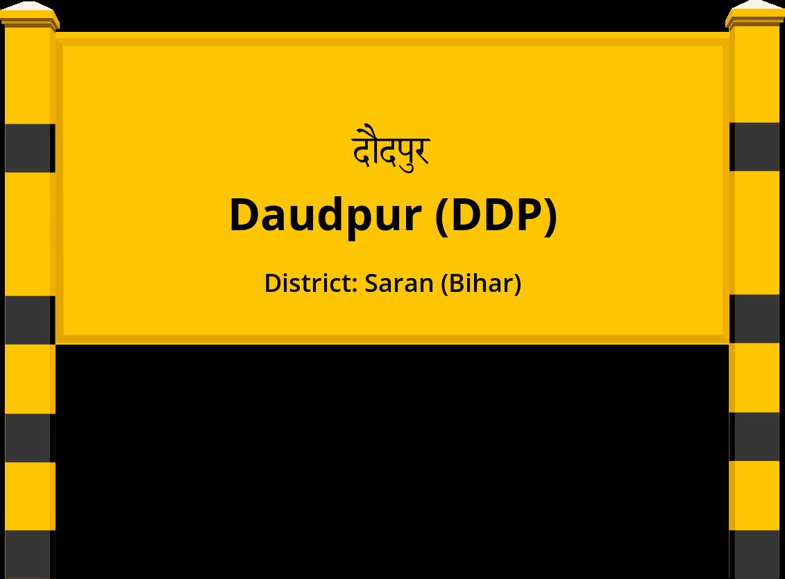 Daudpur (DDP) Railway Station