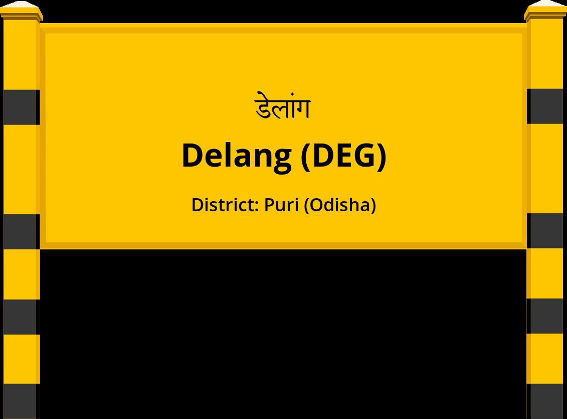 Delang (DEG) Railway Station