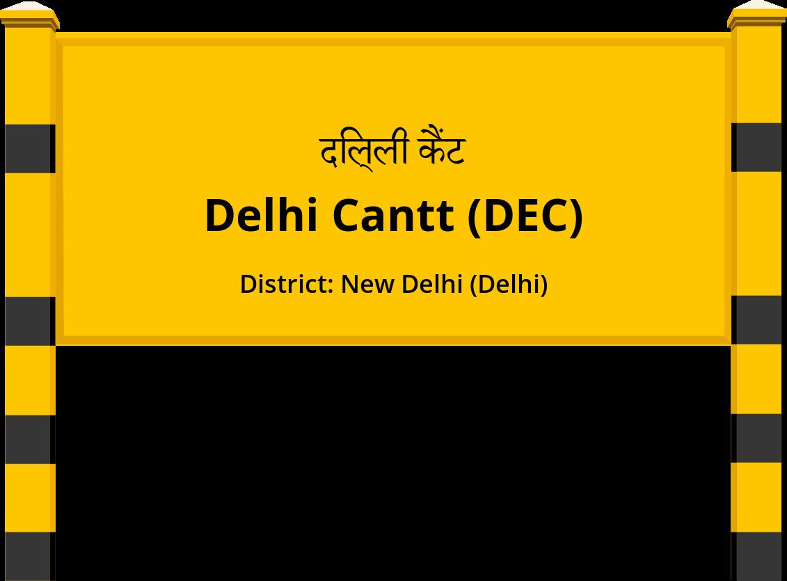 Delhi Cantt (DEC) Railway Station