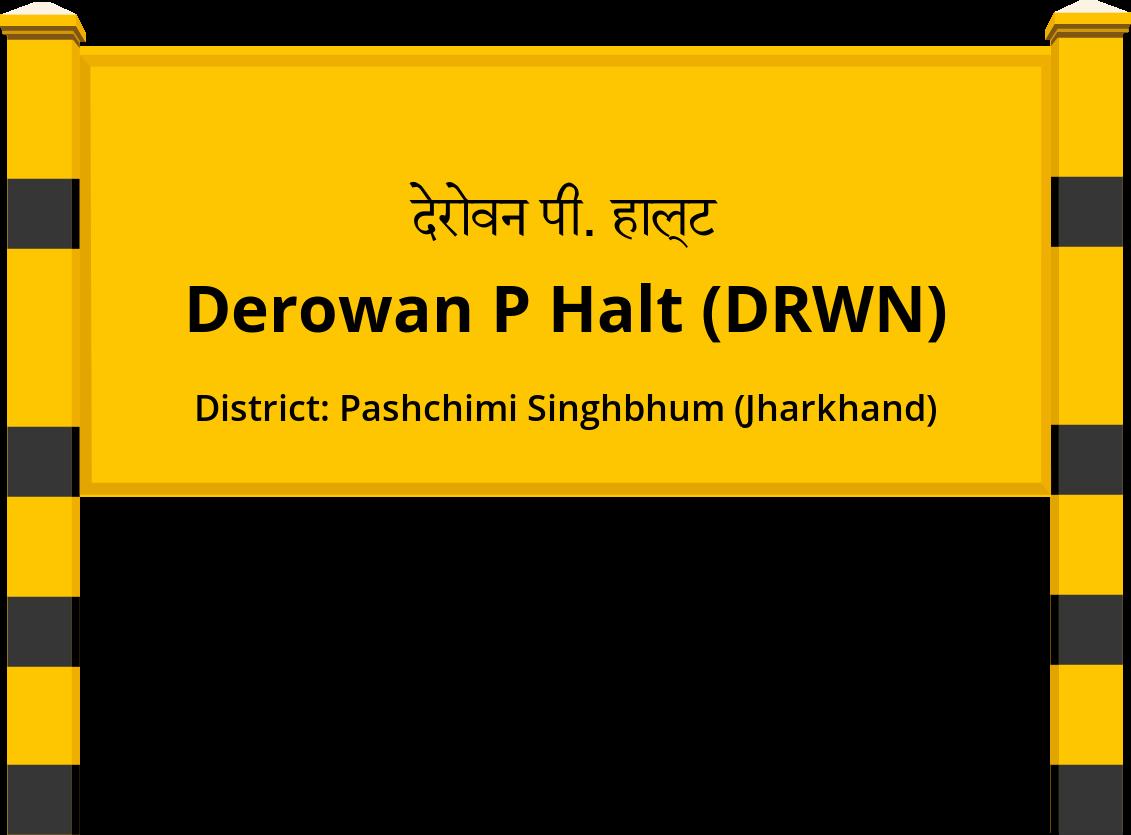 Derowan P Halt (DRWN) Railway Station