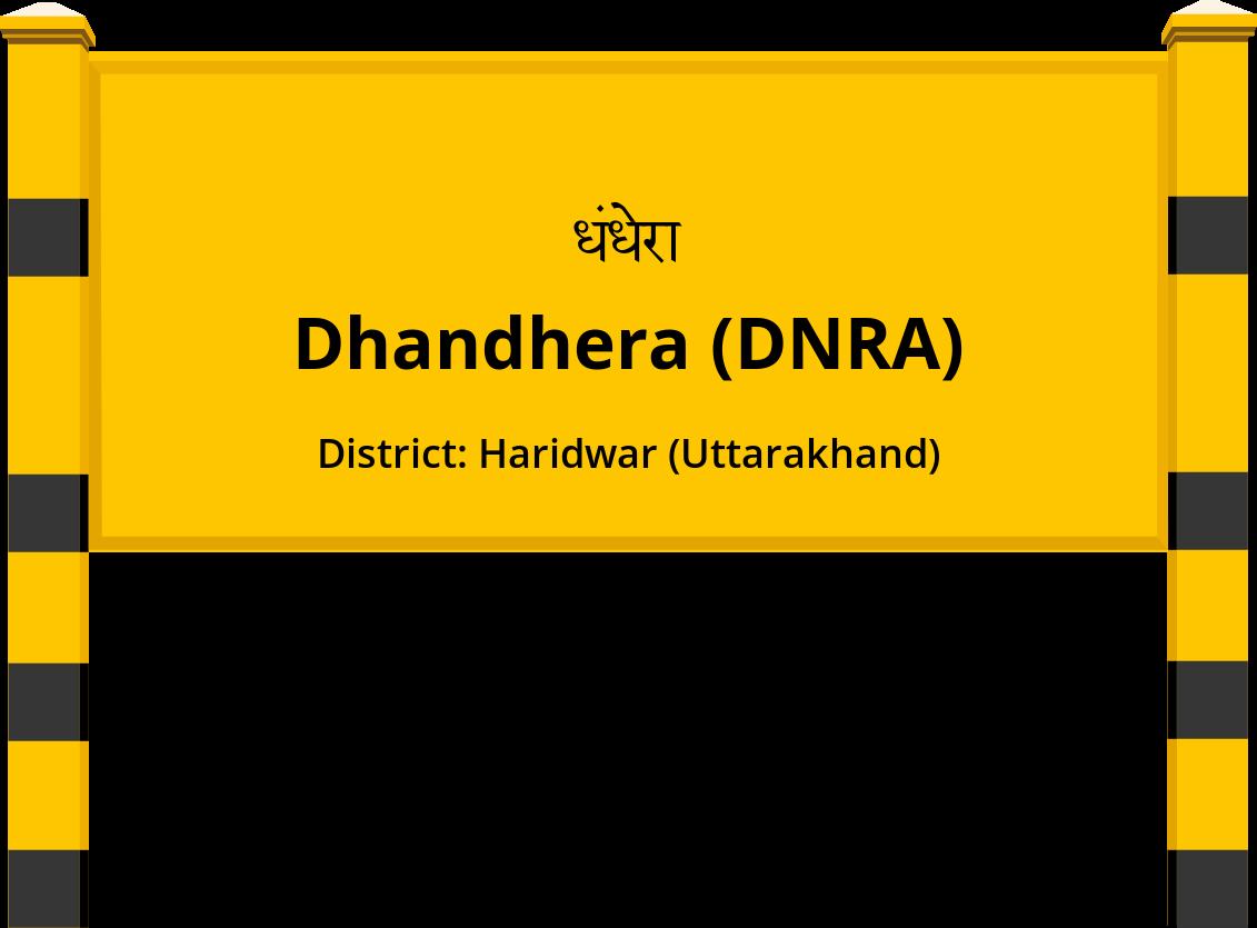 Dhandhera (DNRA) Railway Station