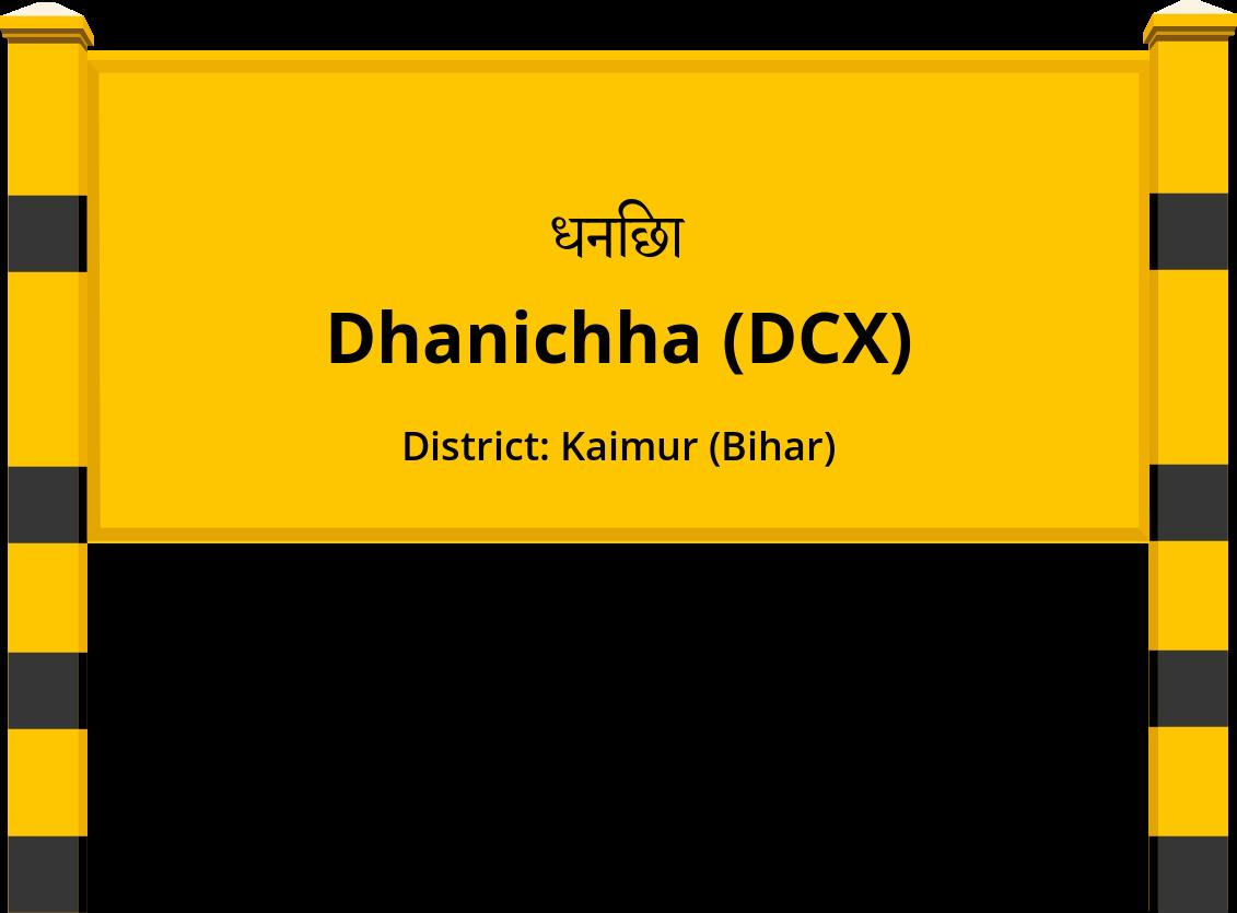 Dhanichha (DCX) Railway Station