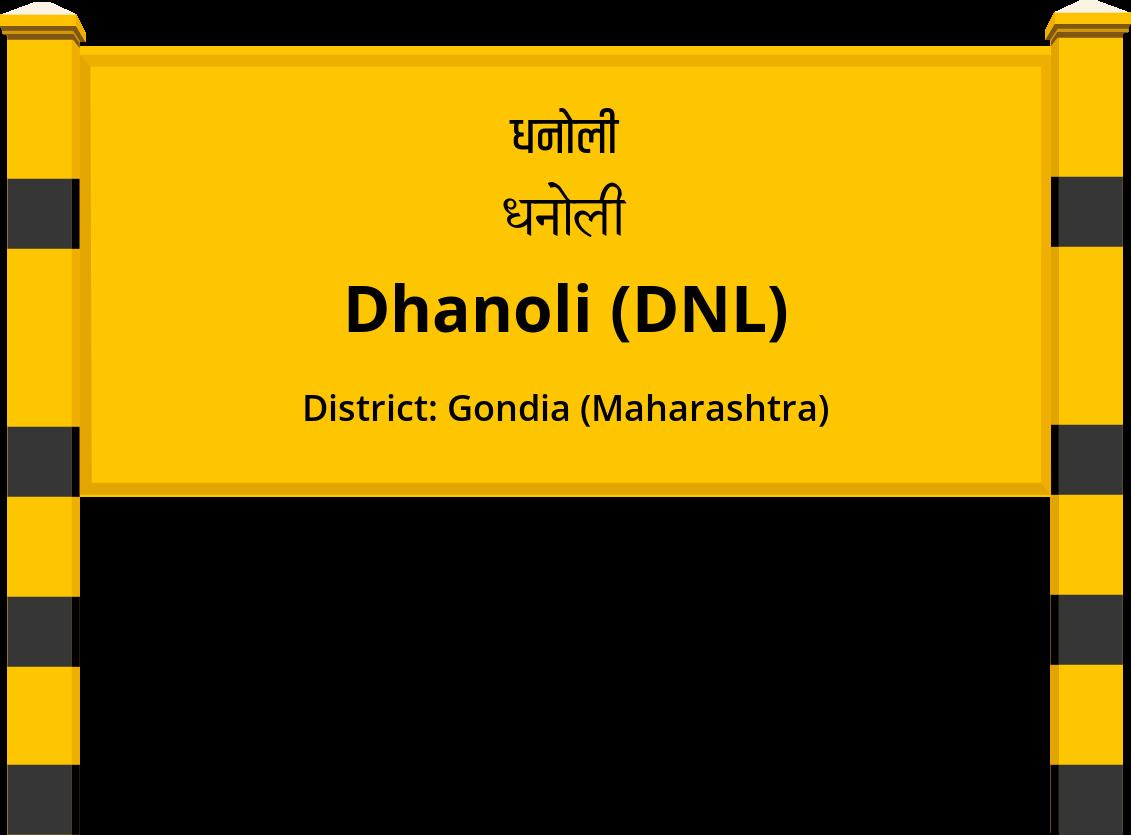 Dhanoli (DNL) Railway Station