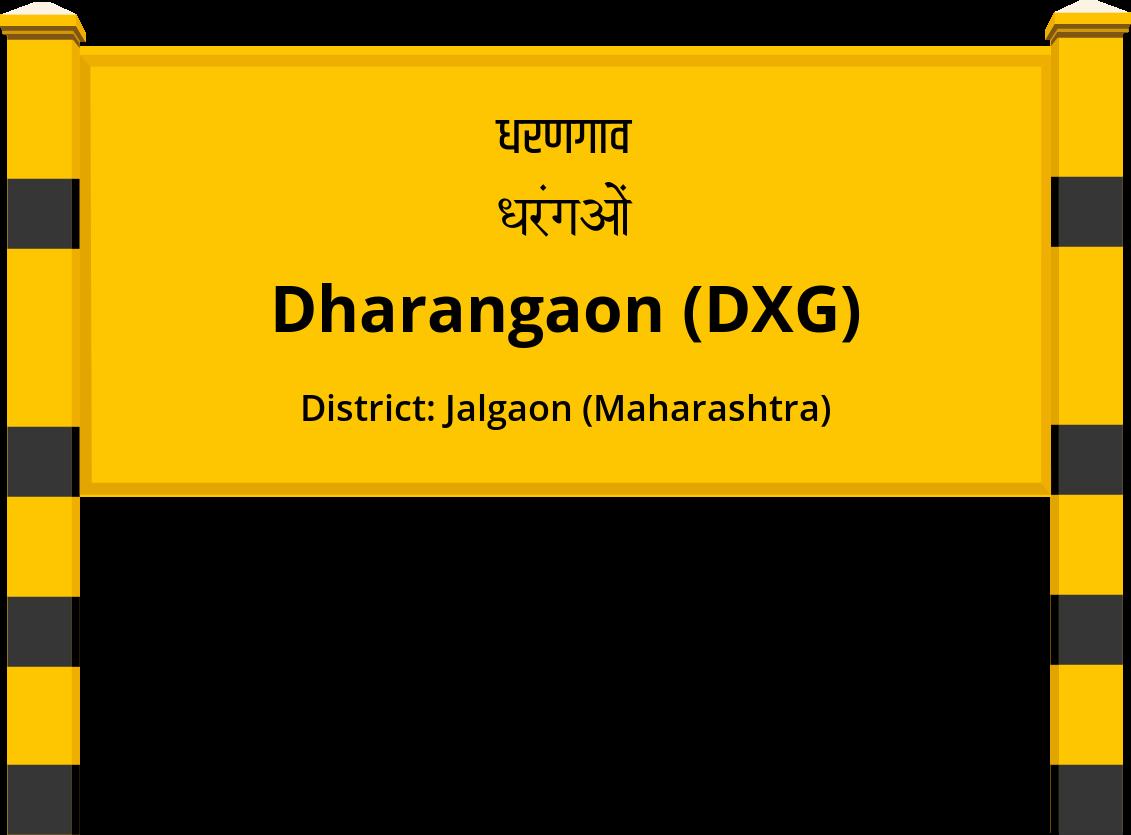 Dharangaon (DXG) Railway Station
