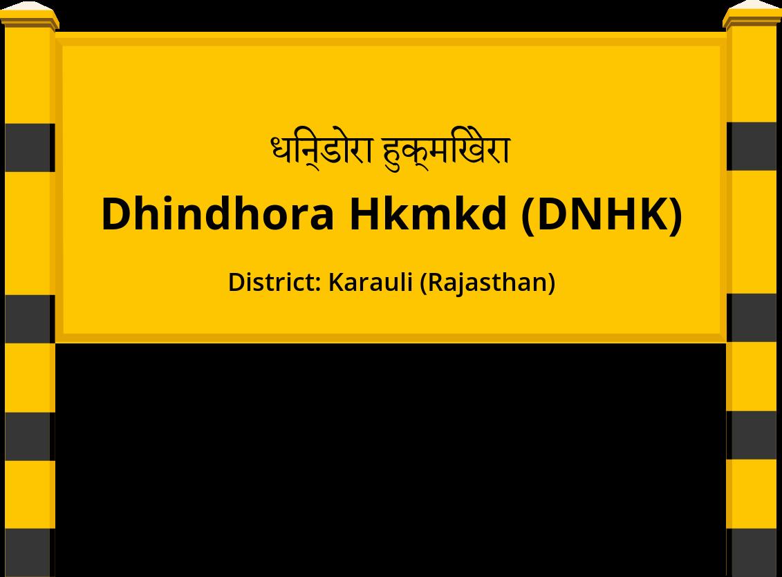 Dhindhora Hkmkd (DNHK) Railway Station