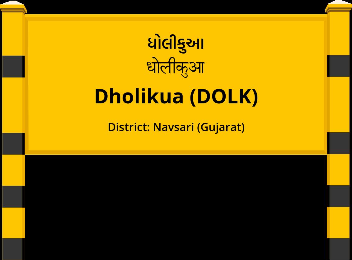Dholikua (DOLK) Railway Station