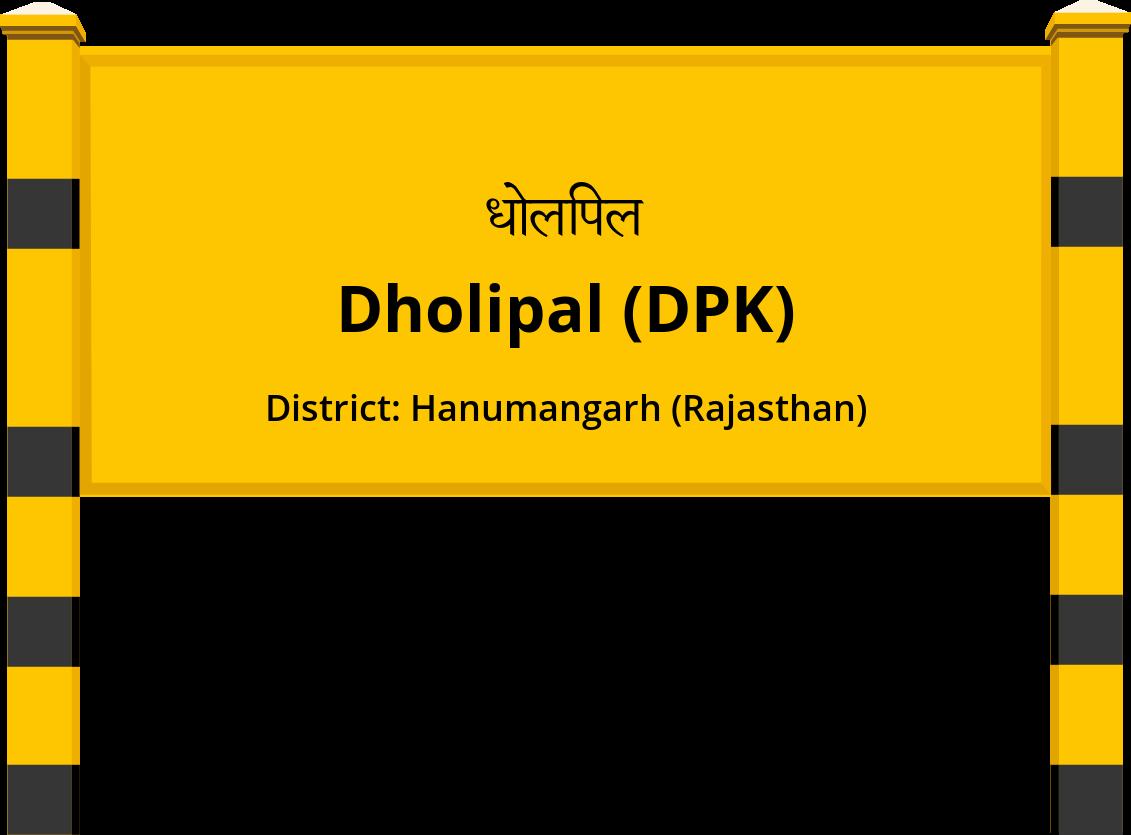Dholipal (DPK) Railway Station