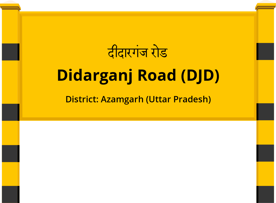 Didarganj Road (DJD) Railway Station