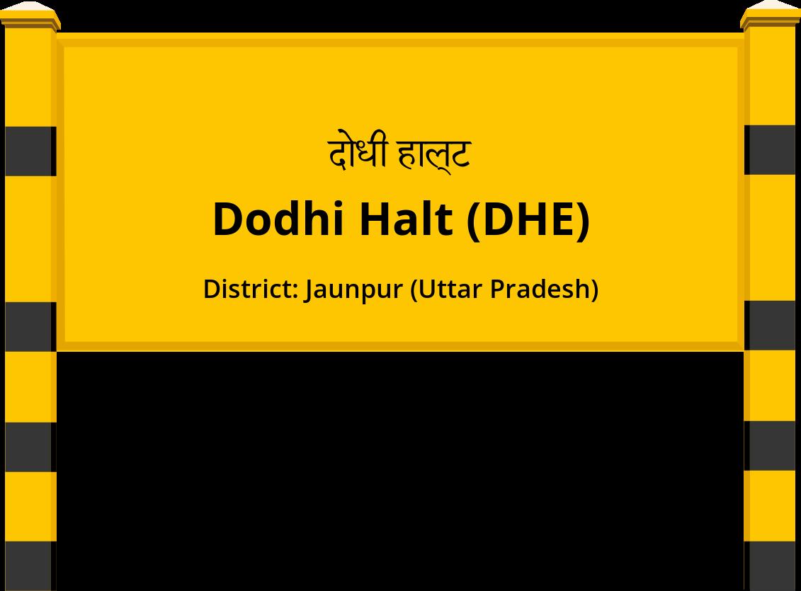 Dodhi Halt (DHE) Railway Station