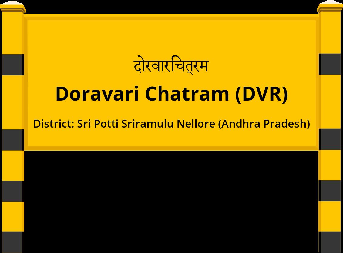 Doravari Chatram (DVR) Railway Station
