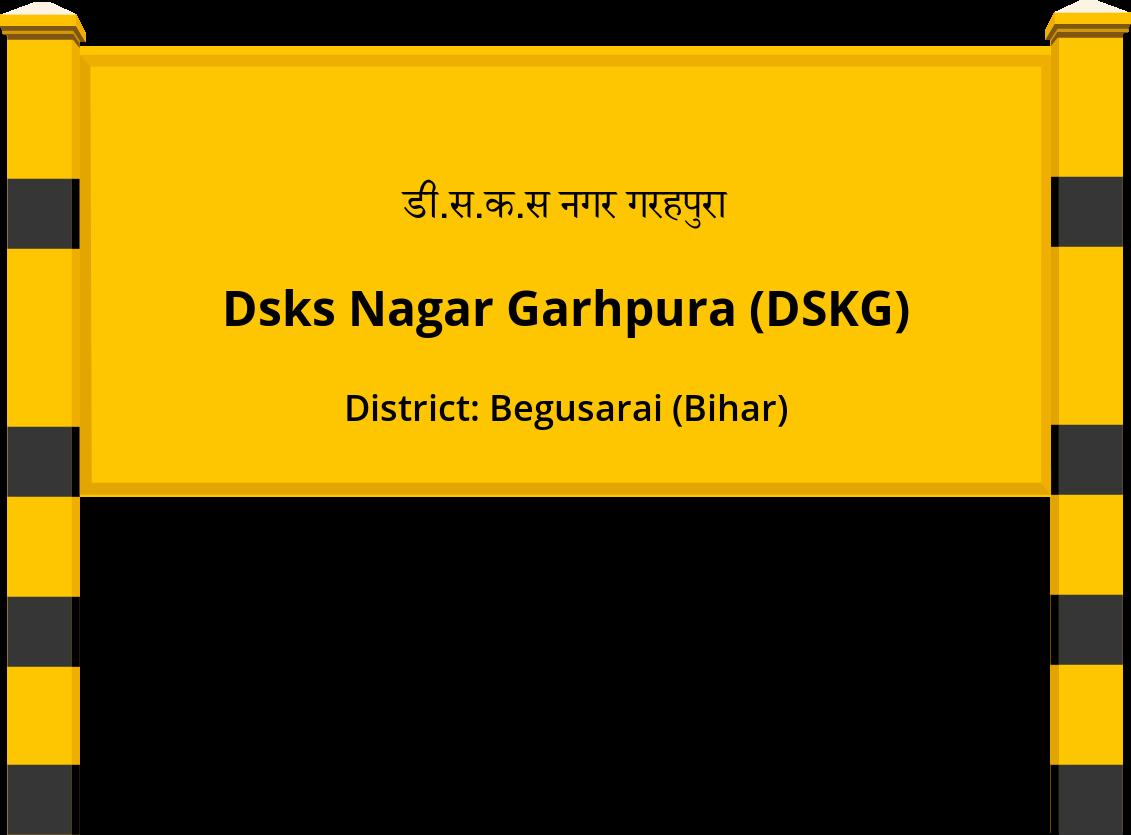 Dsks Nagar Garhpura (DSKG) Railway Station