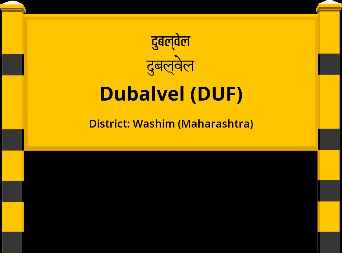 Dubalvel (DUF) Railway Station