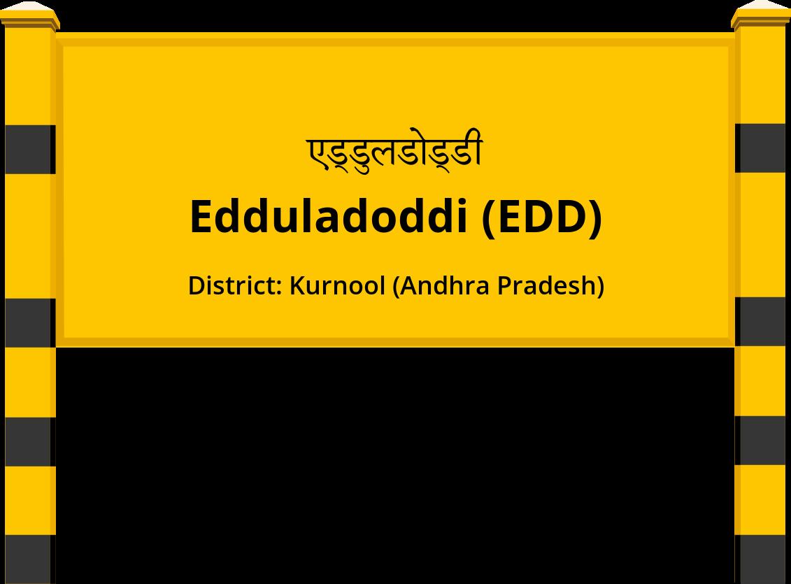 Edduladoddi (EDD) Railway Station