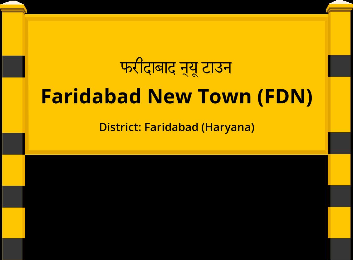 Faridabad New Town (FDN) Railway Station