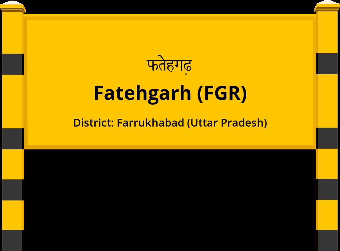 Fatehgarh (FGR) Railway Station