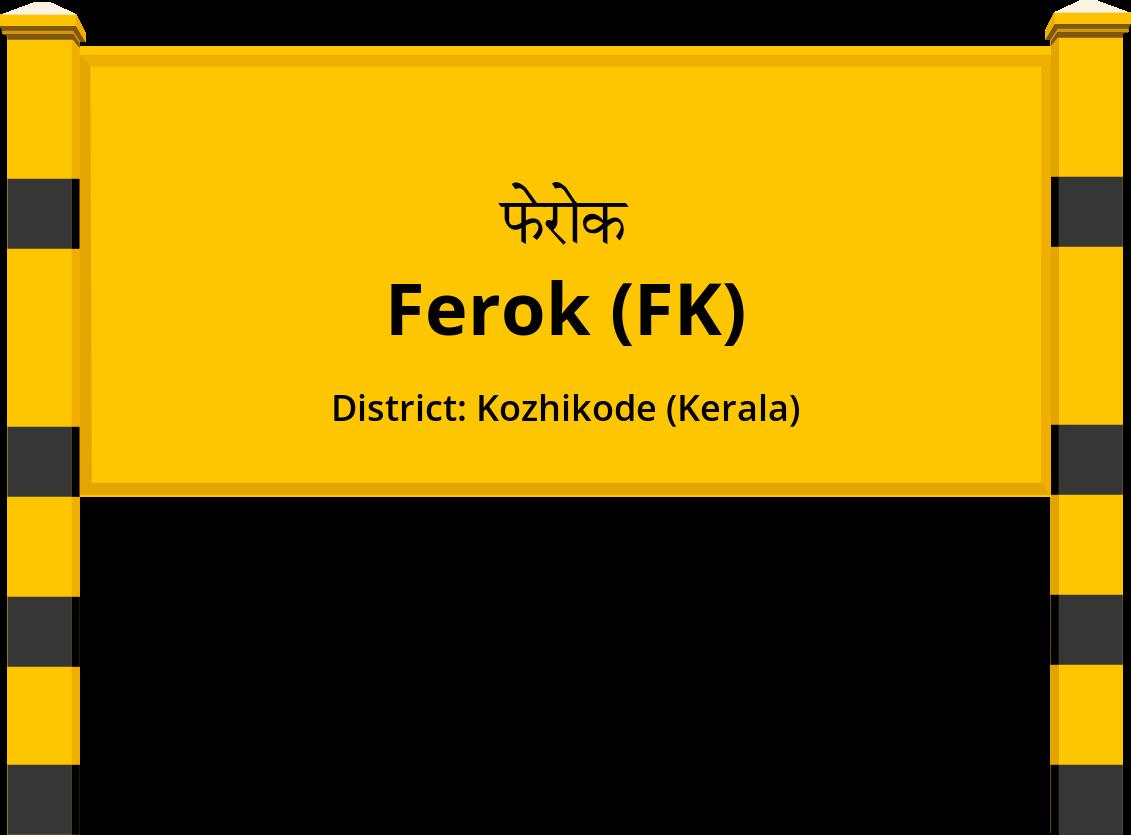 Ferok (FK) Railway Station