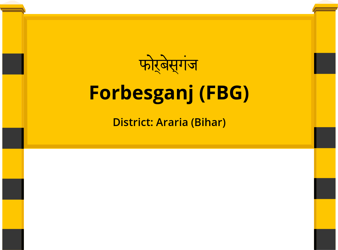Forbesganj (FBG) Railway Station