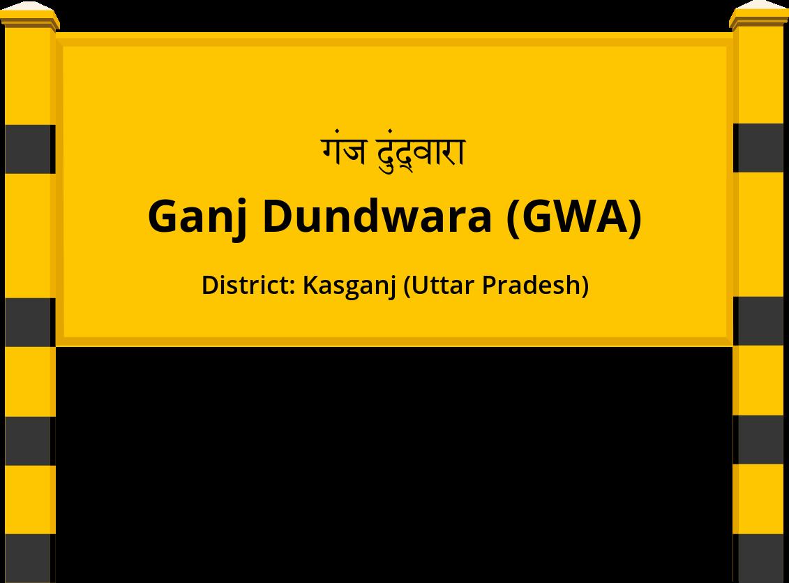 Ganj Dundwara (GWA) Railway Station