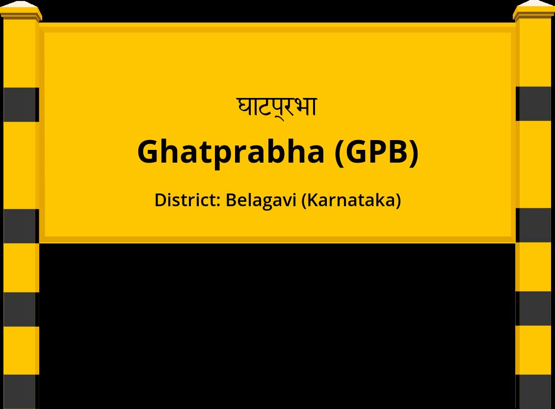 Ghatprabha (GPB) Railway Station