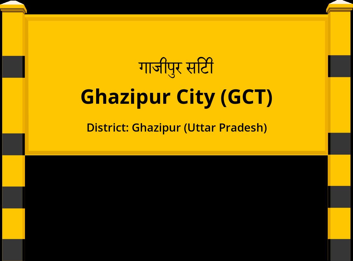 Ghazipur City (GCT) Railway Station
