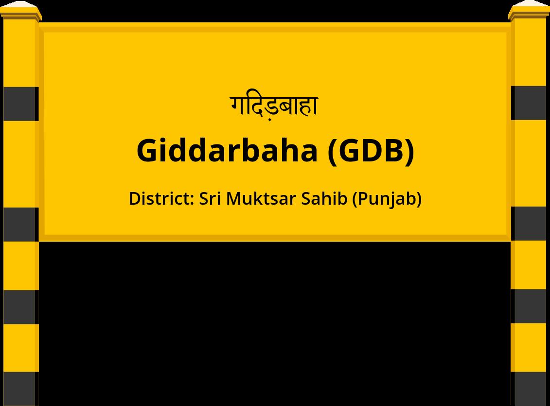 Giddarbaha (GDB) Railway Station