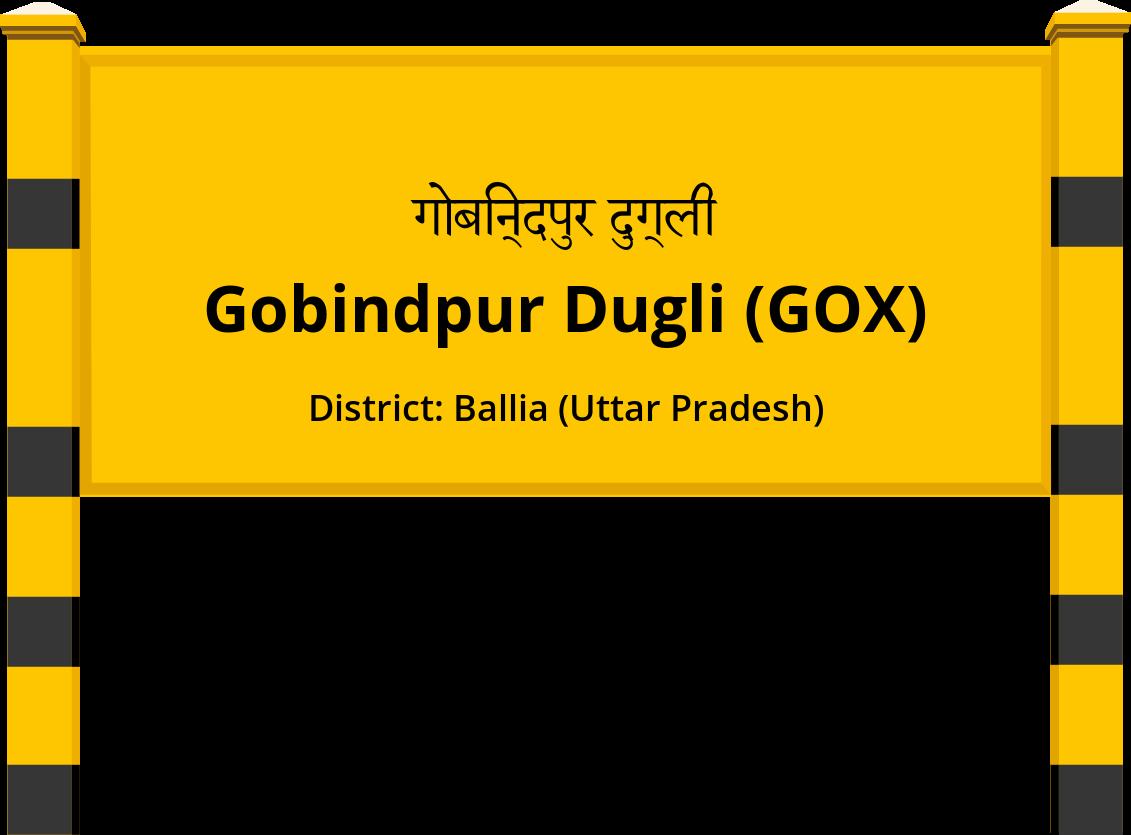Gobindpur Dugli (GOX) Railway Station