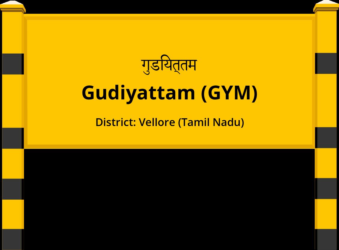 Gudiyattam (GYM) Railway Station