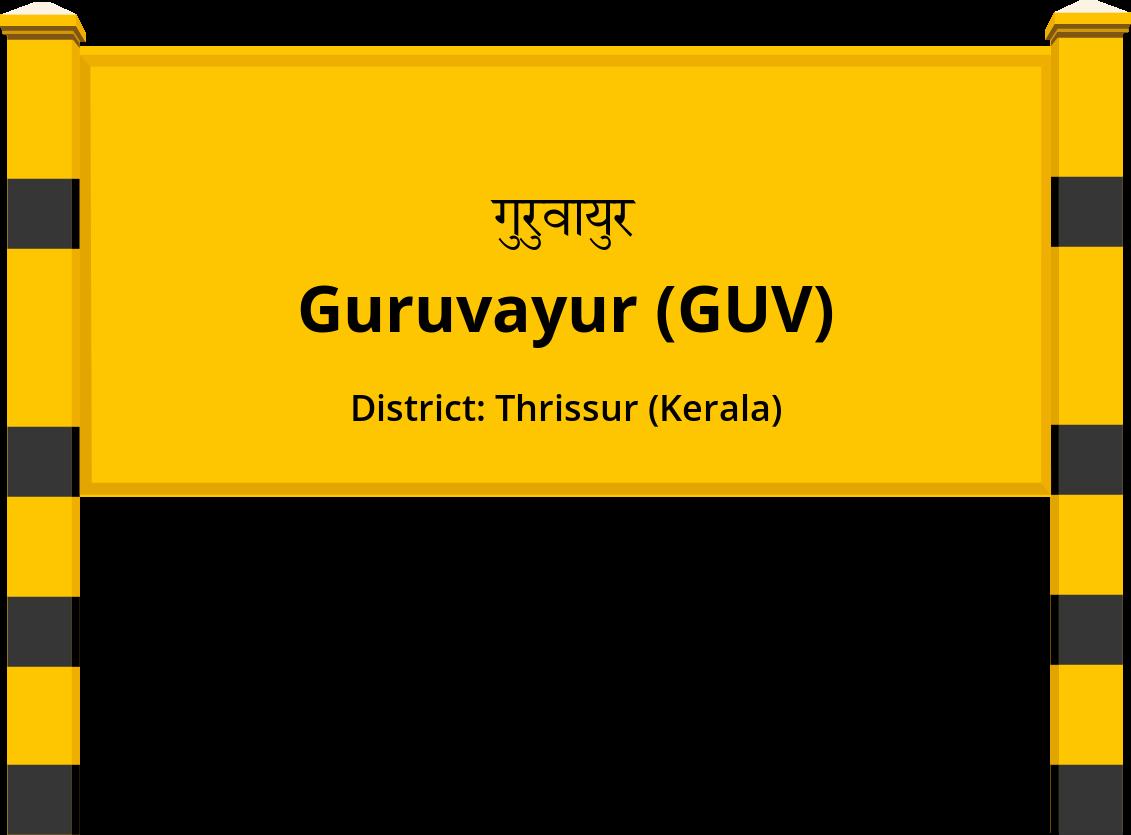 Guruvayur (GUV) Railway Station