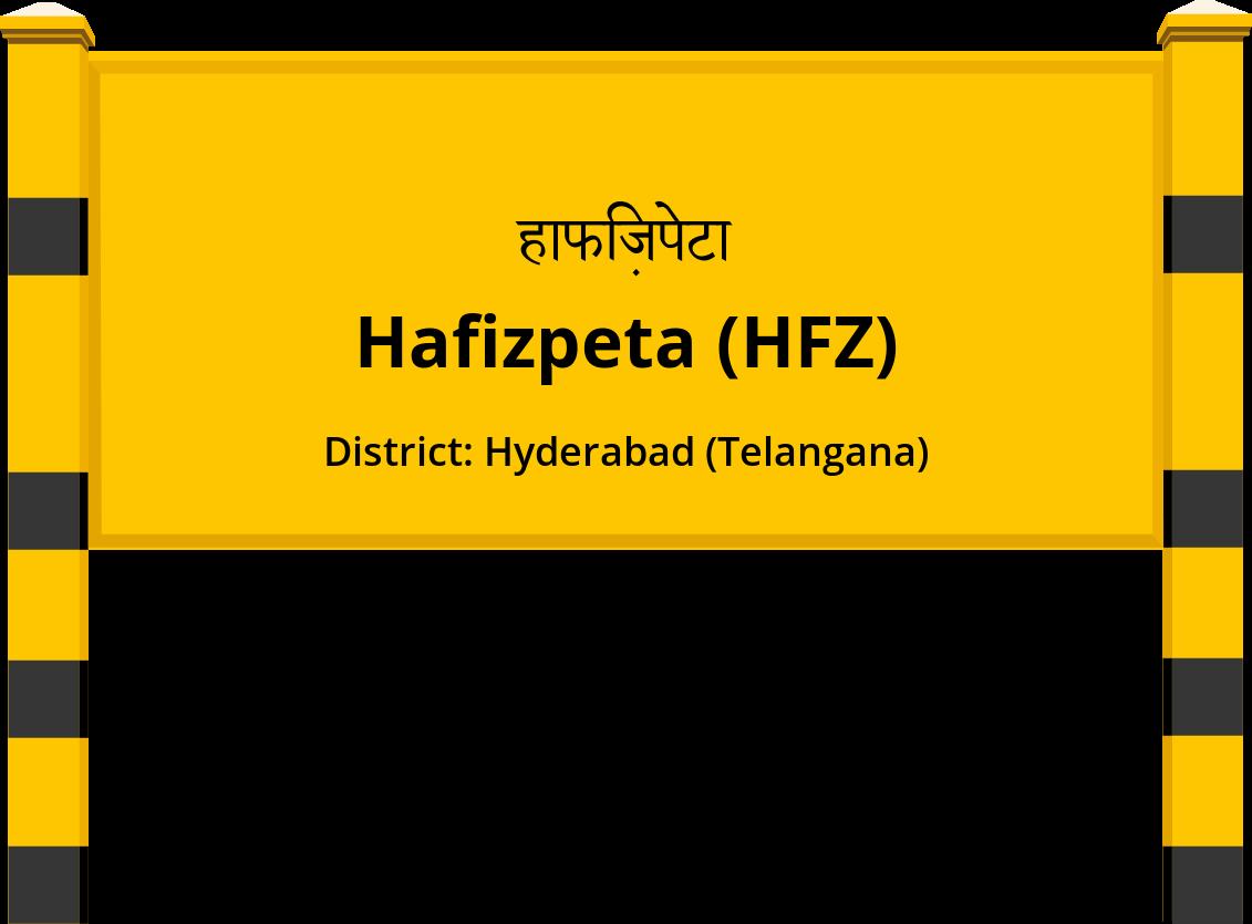 Hafizpeta (HFZ) Railway Station