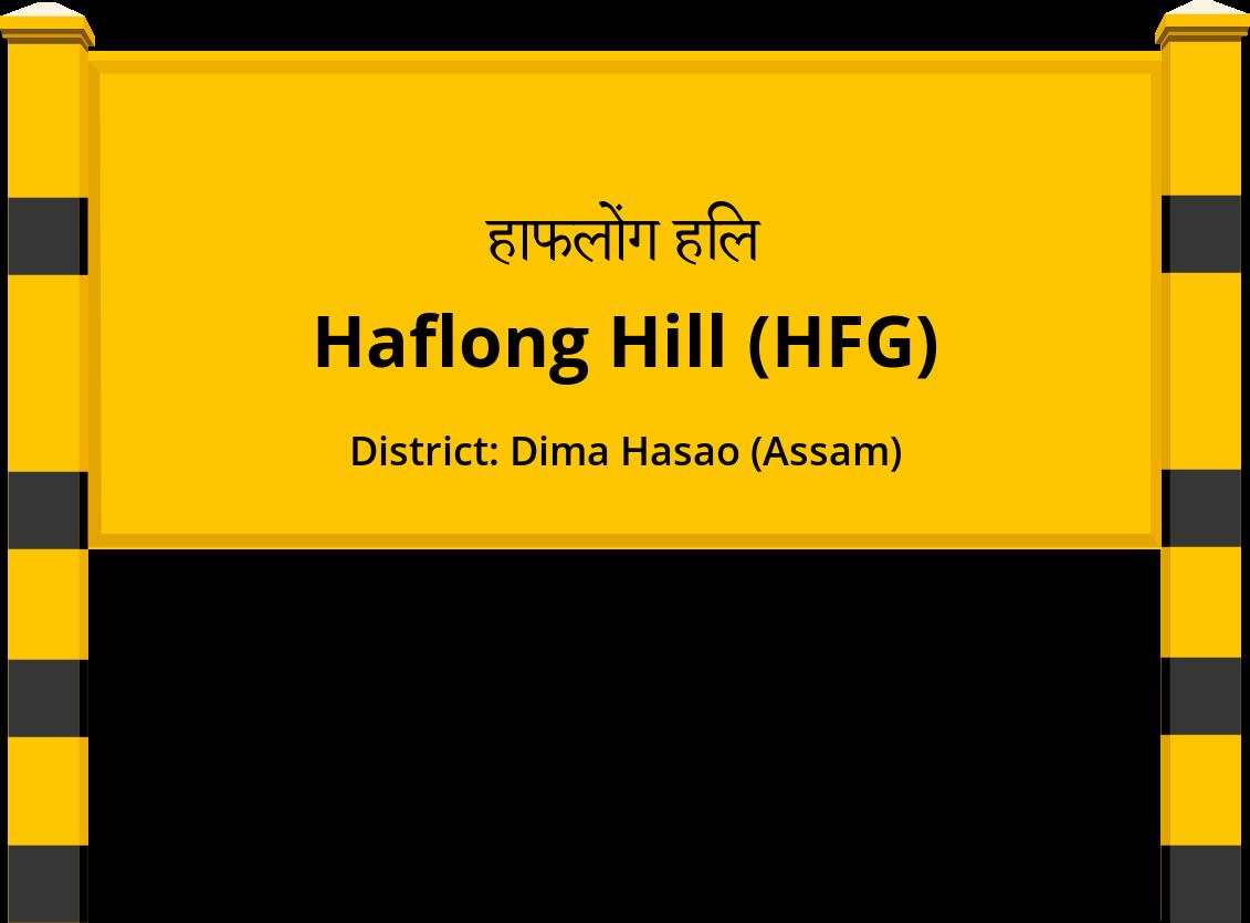 Haflong Hill (HFG) Railway Station