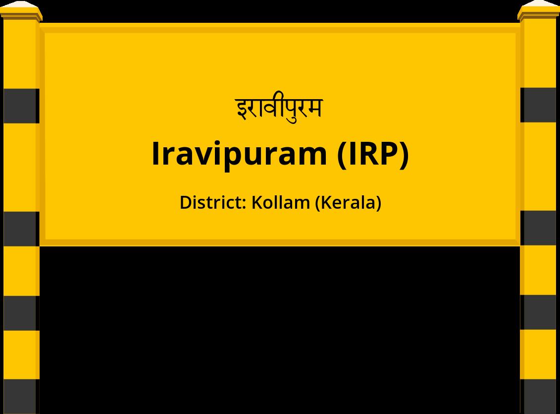 Iravipuram (IRP) Railway Station
