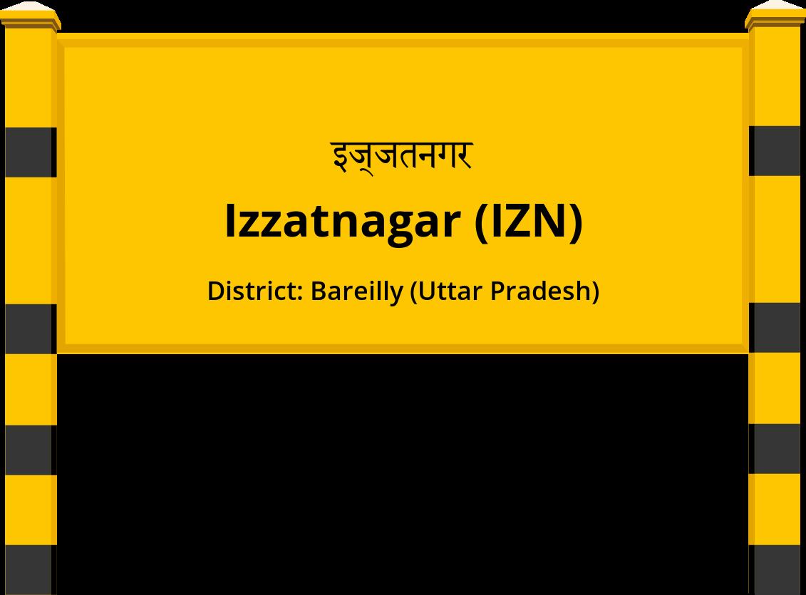 Izzatnagar (IZN) Railway Station