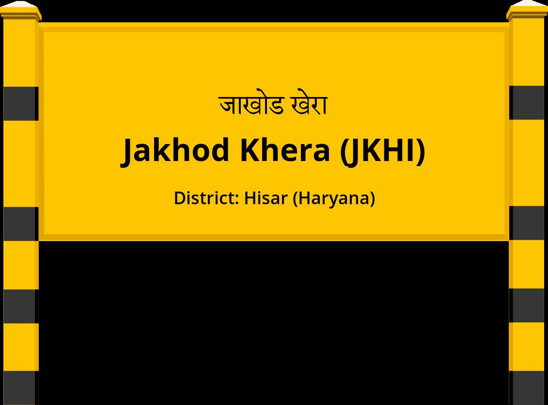 Jakhod Khera (JKHI) Railway Station