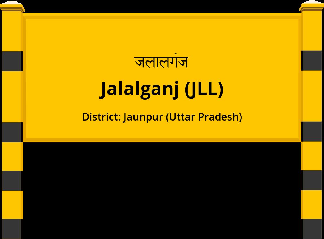 Jalalganj (JLL) Railway Station