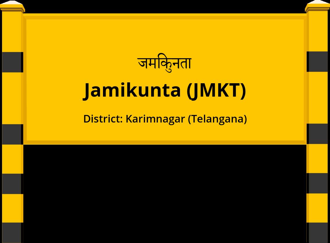 Jamikunta (JMKT) Railway Station