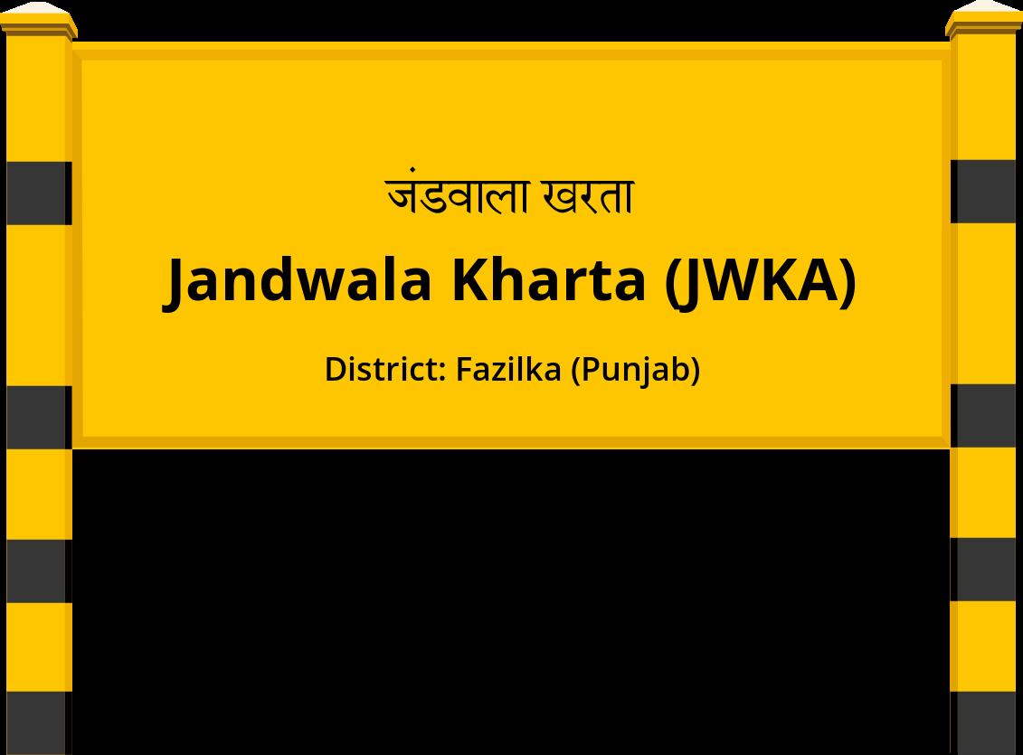 Jandwala Kharta (JWKA) Railway Station