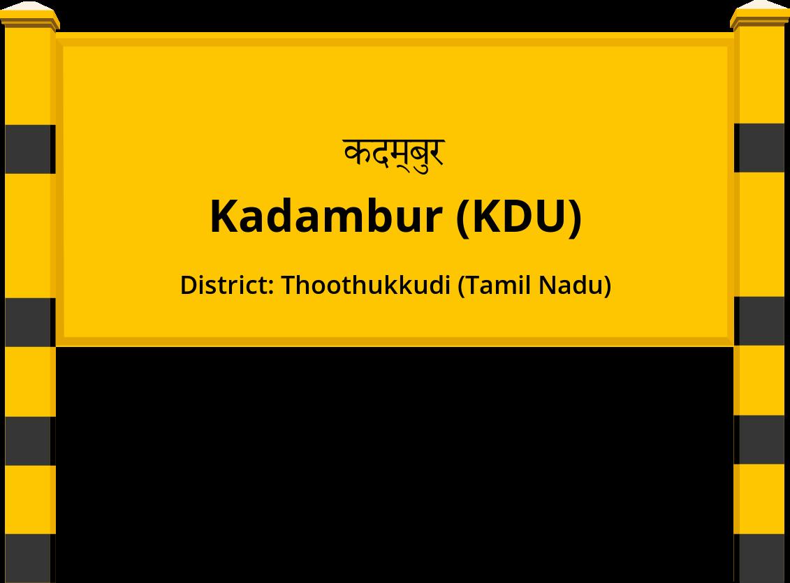 Kadambur (KDU) Railway Station