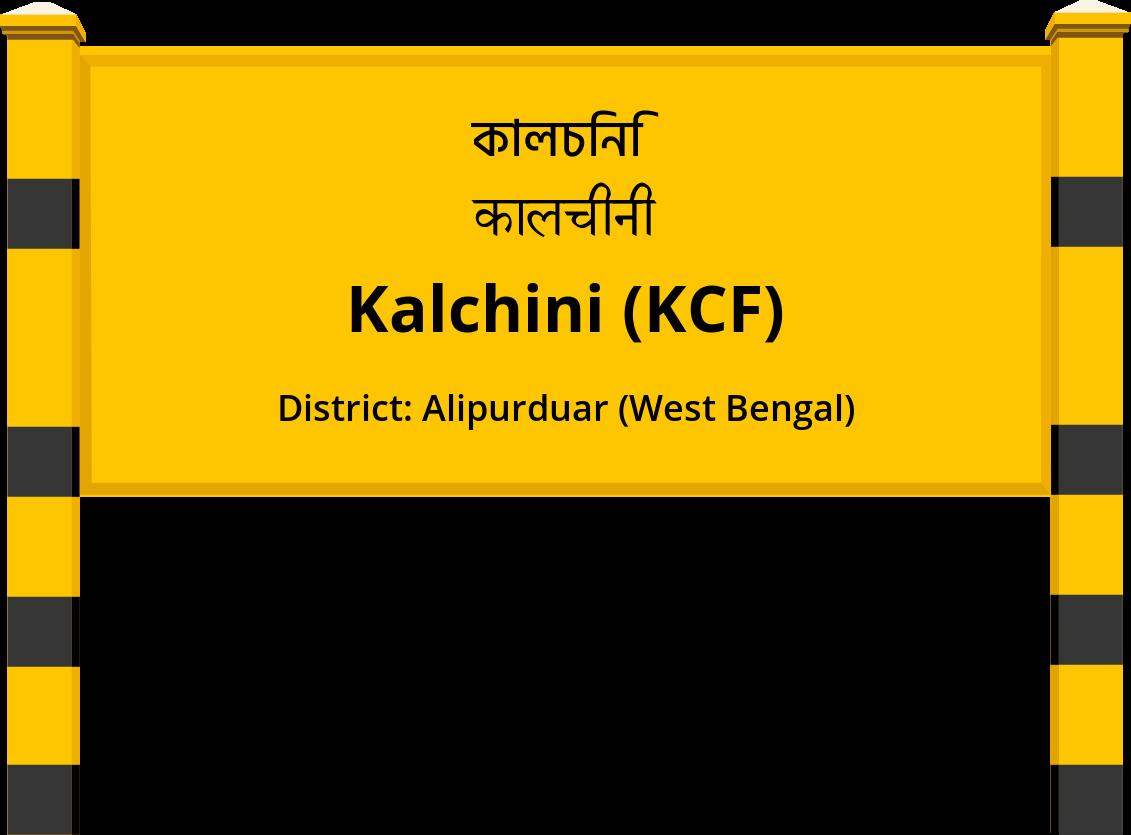 Kalchini (KCF) Railway Station